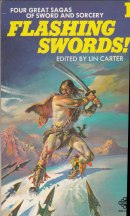 Flashing Swords, edited by Lin Carter