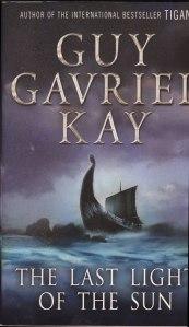Guy Gavriel Kay - The Last Light of the Sun