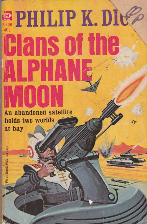 Clans of the Alphane Moon Ace Books 1964 edition, F309 - front cover