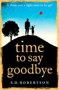 SD Robertson: time to say goodbey - front cover